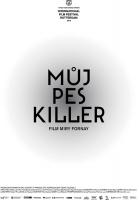 muj_pes_killer_plakat