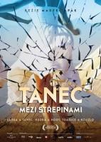 tanec_mezi_strepinami_plakat